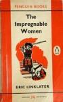 The Impregnable Women - Eric Linklater