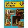 All about Knights - Michael Gibson, Trisha Pike