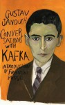 Conversations with Kafka - Gustav Janouch, Francine Prose, Maira Kalman, Goronwy Rees