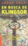 En busca de Klingsor - Jorge Volpi