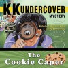 Kk Undercover Mystery: The Cookie Caper - Nicholas Sheridan Stanton