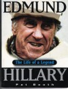 Edmund Hillary: The Life of a Legend - Pat Booth