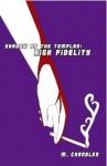 High Fidelity - M. Chandler