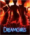 Dreamgirls - Bill Condon, David James, Jack Morrissey