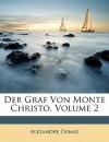 Der Graf von Monte Christo (EUROPA - Die Originale, #2) - Konrad Halver, Joachim Rake, Kurt Blachy, Alexandre Dumas