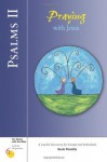 Psalms II: Praying with Jesus (Six Weeks with the Bible) - Kevin Perrotta