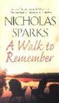 A Walk To Remember - Nicholas Sparks