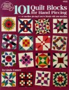 101 Quilt Blocks for Hand Piecing: Or Machine Piecing If You're Friends with Your Machine - Linda Causee