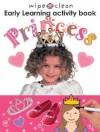 Wipe Clean Early Learning Activity Book - Princess - Roger Priddy