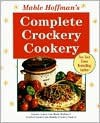 Mable Hoffman's Complete Crockery Cookery - Mable Hoffman