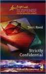 Strictly Confidential (Faith at the Crossroads, #5) - Terri Reed
