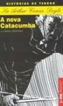 A nova catacumba (Pocket) - Arthur Conan Doyle