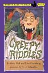 Creepy Riddles - Katy Hall, Lisa Eisenberg, S.D. Schindler