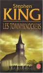 Les Tommyknockers - Dominique Dill, Stephen King