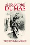 The Forty Five Guardsmen - Alexandre Dumas