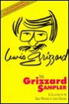 The Grizzard Sampler: A Collection of the Early Writings of Lewis Grizzard - Lewis Grizzard