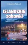 Islandzkie zabawki - Mirosław Gabryś