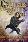 Chronicles of Steele: Raven 2: Episode 2 - Pauline Creeden