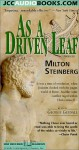 As a Driven Leaf - Milton Steinberg, George Guidall
