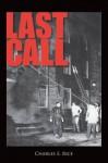 Last Call - Charles Rice
