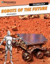 Robots of the Future - Nicolas Brasch