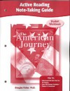 The American Journey, Active Reading Note-Taking Guide - Douglas Fisher