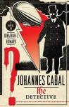 The Detective (Johannes Cabal #2) - Jonathan L. Howard, Robin Sachs