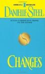 Changes: A Novel - Danielle Steel