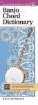 Banjo Chord Dictionary: Handy Guide - Dick Weissman