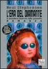L'era del diamante - Neal Stephenson