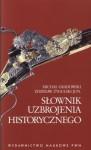 Słownik uzbrojenia historycznego - Michał Gradowski, Zdzisław Żygulski (junior)