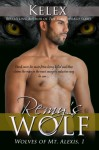 Remy's Wolf (The Wolves of Mt. Alexis) - Kelex