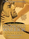 Midnight's Warrior - Donna Grant, Arika Escalona Rapson