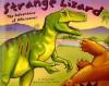 Strange Lizard: The Adventure of Allosaurus - Michael Dahl