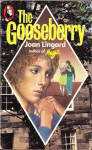 The Gooseberry - Joan Lingard