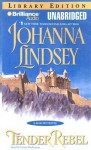 Tender Rebel (Audio) - Johanna Lindsey