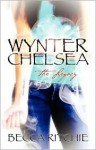Wynter Chelsea: The Legacy - Becca Ritchie
