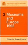 Museums and Europe 1992 - Susan M. Pearce