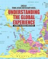 "Understanding the Global Experience: Becoming a Responsible World Citizen - Thomas Arcaro, Rosemary Haskell, Laurence A. Basirico, Anne Bolin, Ann J. Cahill, Jeffrey C. Pugh, Laura Roselle, Robert G. Anderson, Stephen Braye, Brian Digre, Chinedu ""Ocek"" Eke, Mathew Gendle, Duane McClearn, Jean Schwind, Kerstin Sorensen"