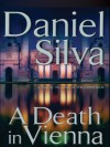 A Death In Vienna - Daniel Silva