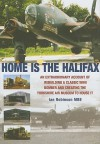 Home Is the Halifax: An Extraordinary Account of Rebuilding a Classic WWII Bomber and Creating the Yorkshire Air Museum to House It - Ian Robinson