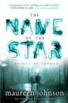 The Name of the Star (The Shades of London) - Maureen Johnson
