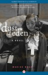 Dust of Eden: A Novel - Mariko Nagai