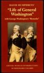 "David Humphreys' Life of General Washington: With George Washington's ""Remarks"" - David Humphrey"