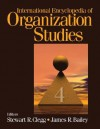 International Encyclopedia of Organization Studies - James R. Bailey