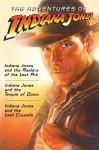 The Adventures of Indiana Jones - Campbell Black, James Kahn, Rob MacGregor