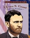 Ulysses S. Grant: 18th U.S. President - Joeming Dunn