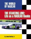 The Starting Line: Life as a NASCAR Rookie - James Buckley Jr.