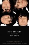 The Beatles: The Biography - Bob Spitz