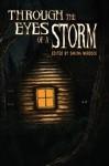 Through the Eyes of a Storm - Tommy B. Smith, Diane Lefer, Monique Snyman, Robert DiBella